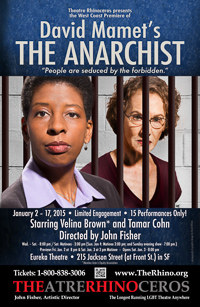 David Mamet's The Anarchist at Theatre Rhinoceros -- PR Poster