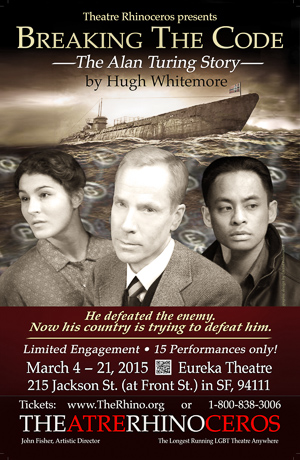 Breaking The Code: The Alan Turing Story runs at Theatre Rhinoceros March 4 - 22.