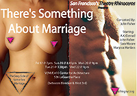 New York Fringe Festival Production: Theatre Rhino's There's Something About Marriage